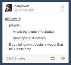 dubstep - tumblr humor