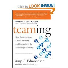 Teaming: How Organizations Learn, Innovate, and Compete in the Knowledge Economy. Cutter Fellow Amy Edmondson's keynote at Cutter Summit 2012, which was based on this book, wowed the audience.