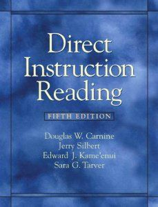Direct Instruction Reading (5th Edition): Douglas W. Carnine, Jerry Silbert, Edward J. Kame'enui, Sara G. Tarver: 9780135020852: Amazon.com: Books