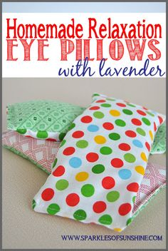 Easy Homemade Relaxation Eye Pillows With Lavender. Find out how to make one for yourself or for gifts at Sparkles of Sunshine.