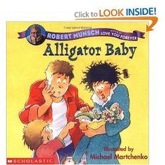 Alligator Baby - Robert Munsch