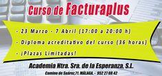 ¡CURSO FACTURAPLUS! Inscripciones abierta www.acesperanza.com Herramienta más usada en el ámbito empresarial de la facturación #malaga