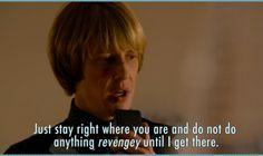 Revenge. Nolan Ross!