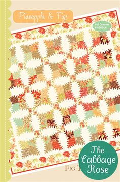 Fig Tree & Co. - Pineapple & Figs, pattern avaiable @ Cabbage Rose Quilt Shop