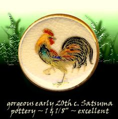Image Copyright RC Larner ~ Another Colorful Modern Satsuma Pottery Rooster ~ R C Larner Buttons at eBay & Etsy       http://stores.ebay.com/RC-LARNER-BUTTONS