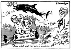 Cartoon by Cummings on the Delors Plan (28 June 1989)-'Come on in! Vite! The water's wunderbar!' On 28 June 1989, Cummings, British cartoonist, illustrates the British Prime Minister Margaret Thatcher's mistrust of calls from the German Chancellor Helmut Kohl and the President of the French Republic François Mitterrand to support the Delors Plan, which provides for Economic and Monetary Union (EMU) in three stages.