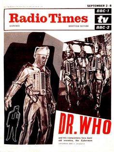 Cover for the Scottish edition of Radio Times' 2-8 September issue, featuring a rather menacing (and oddly mod) image of the Cybermen being super creeps, United Kingdom, 1967, published by BBC.