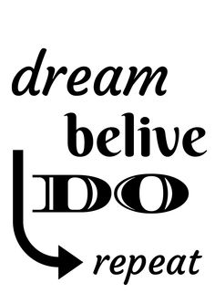 Dream belive do repeat | Napis | do pobrania