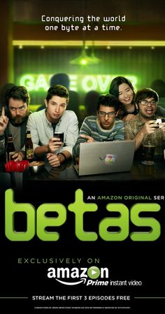 Betas (2013– ) Created by Evan Endicott, Josh Stoddard. With Joe Dinicol, Karan Soni, Jon Daly, Charlie Saxton. In Silicon Valley, the right algorithm can make you a king. And these four friends think they've finally cracked the code.