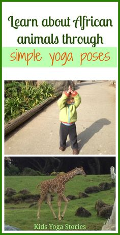 Learn about African Animals through simple yoga poses for kids by Kids Yoga Stories