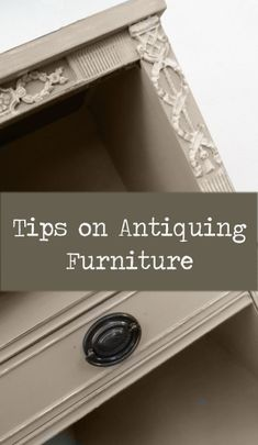 "Would you like to learn how to ""antique"" a piece of furniture? Here's an awesome how-to guide! Simply click on the picture to find it!"