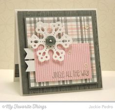 """Jingle Snowflake-Stamps: Jingle All the Way, Pinstripe Background, Plaid Background Builder, Wood Plank Background (MFT)  Paper: Sweet Tooth, Steel Blue, Pink Lemonade (MFT)  Paper Size: 5"""" Square  Ink: Steel Blue, Pink Lemonade (MFT)  Accessories: Die-namics Pierced Snowflake, Rectangle STAX, Pierced Fishtail Flags STAX (MFT), Steel Blue Button (MFT), Foam Tape   Read more: http://www.splitcoaststampers.com/gallery/photo/2574769#ixzz3sXNEm4Wi"""