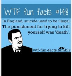 Well if punishment for death is death then why bother with death I'm not making sense