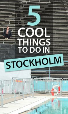 That Stockholm Style,  5 Cool Things To Do in Stockholm.  Stockholm is Scandinavia's coolest city and this list of the top 5 things to do include the best of Stockholm's hipster hangouts