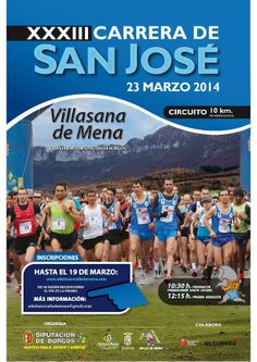 23/3 Carrera de San Jose. Villasana de Mena A partir de las 10:30h. Polideportivo Municipal Información http://www.atletismovalledemena.com/san-jose/