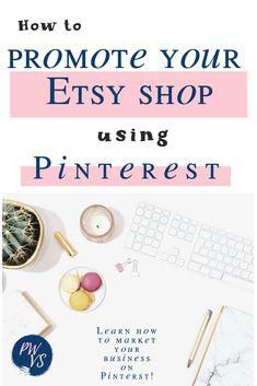 promote your etsy shop using pinterest Online Entrepreneur, Business Entrepreneur, Etsy Business, Business Tips, Online Business, Creating A Business, Boutique Etsy, Pinterest For Business, Virtual Assistant