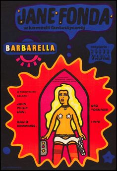 Barbarella (Paramount, Polish One Sheet X Science Fiction. Starring Jane Fonda, John - Available at Sunday Internet Movie Poster. Polish Movie Posters, Polish Films, Film Posters, Theatre Posters, Jane Fonda, Book Cover Design, Book Design, Vintage Movies, Vintage Posters