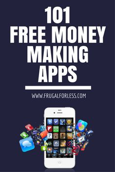 101 free money making apps to earn extra cash.