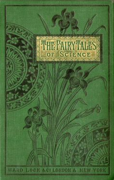 victorian books | Tumblr  Fairy Tales of Science - being the adventures of three sisters Animalia, Vegetalia, and Mineralia  translated from the French of X B Saintine - c1888 www.victoriansolstice.it