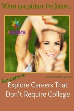 College is a wonderful next-step for many high school grads, homeschooled or otherwise. But what about also exploring careers that DON& require a college degree? College Majors, College Hacks, Education College, In High School, High School Students, Middle School, Online College Degrees, Importance Of Time Management, Career Exploration