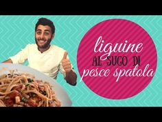 Linguine al sugo di pesce spatola- primo healty facile e veloce! - YouTube