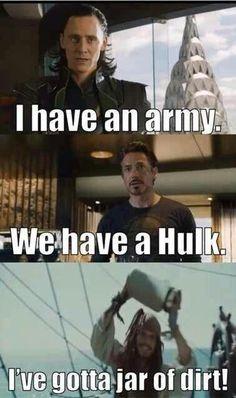 Army, Hulk, jar of dirt hahaha