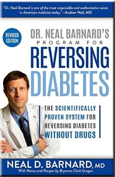 Revised and updated, this latest edition of Dr. Barnard's groundbreaking book features a new preface, updates to diagnostic and monitoring standards, recent research studies, and fresh success stories of people who have eliminated their diabetes by following this life-changing plan. reversing diabetes,vegan diet,type 2 diabetes,neal barnard,program for reversing,weight loss,blood pressure,barnards program,blood sugars,plant based,lost 15 pounds,lose weight Cure Diabetes, Type 1 Diabetes, Diabetes Diet, How To Control Sugar, Lower Blood Sugar Naturally, Type 2 Diabetes Treatment, Blood Sugar Diet, Natural Treatments, Exercises