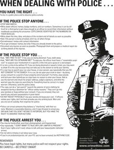 When dealing with police