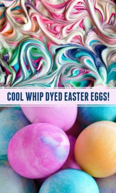 How to use Cool Whip or Shaving Cream to dye Easter Eggs, giving the eggs a unique watercolor look! Kids LOVE to dye eggs this way! Easter Eggs Kids, Plastic Easter Eggs, Easter Egg Dye, Coloring Easter Eggs, Easter Food, Easter Recipes, Easter Desserts, Hoppy Easter, Easter Brunch