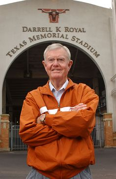 Darrell K Royal, the winningest coach in the history of Texas football.  In his twenty years in Austin he won three national titles (1963, 1969, 1970),  and eleven SWC championships.  The Longhorn stadium bears his name.