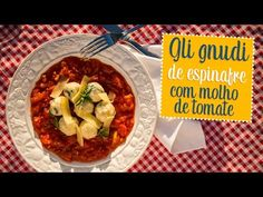Moldando Afeto » gli gnudi e molho rústico de tomate — o chef e a chata