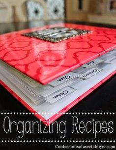 Organizing Recipes   Confessions of a Serial Do-it-Yourselfer