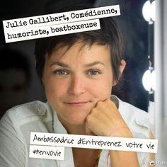 Julie Gallibert, Comédienne, humoriste, beatboxeuse. Ambassadrice d'Entreprenez Votre Vie ! #EnVoVie