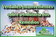 Verdades Inconvenientes sobre a Indústria dos Remédios