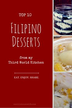 Top 10 Filipino Dessert Recipes - These are the most viewed recipes from my third world kitchen series.