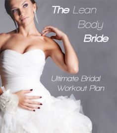 Find out how to lose 10 pounds, flatten your stomach, tone your arms and get an amazing bridal body...without leaving your house!