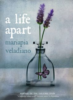 A Life Apart by Mariapia Veladiano