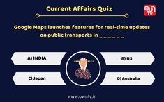 Current Affairs Quiz Choose the right option and comment down. Paper Video, Current Affairs Quiz, Core Beliefs, Question Of The Day, Choose The Right, Study Materials, Public Transport, Map, Education