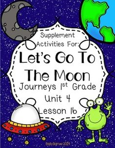 Let's Go To The Moon Journeys 1st Grade Supplement activities Lesson 16