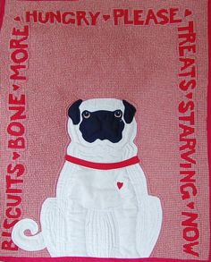 Pug Quilt Pattern What Pugs Want: FOOD designed by Seattle Quilt artist Mary Downes for Undercover Quilts, $10.00