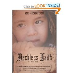 """""""For those among us who feel led to care for orphans...Reckless Faith offers priceless insight!"""" - Karen Kingsbury. Hmmm would love to read this"""