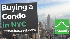 Read Hauseit's Complete Guide to Buying a Condo in NYC: https://www.hauseit.com/buying-a-condo-in-nyc/