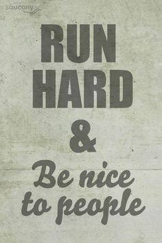 I run for...not gonna lie...love it when the people a long the course say encouraging things...means a lot -MS