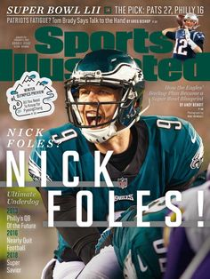 Philadelphia Eagles Super Bowl, Philadelphia Sports, Philadelphia Eagles Cheerleaders, Si Cover, Eagles Nfl, Nick Foles Eagles, Patriots Logo, Sports Illustrated Covers, Philadelphia