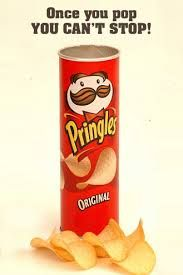"""All time great slogans - Pringles """"Once you pop you can't stop"""""""