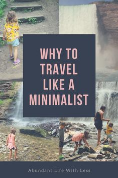Why to Travel Like a Minimalist | Pack lightly experience more | How to pack lightly | Experiences over things | #essentialism #minimalism #minimalist #minimalistfamily #minimalisttravel