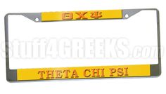 This Theta Chi Psi car tag frames any standard license plate with just two screws. Silver frame with orange lettering on a gold background. Comes with a removable protective film to keep your license plate frame scratch-free.