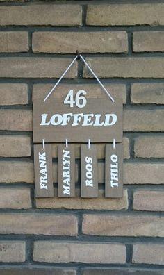 Naambordje voor bij de voordeur. Beetje van Pinterest en een beetje van mezelf :)