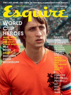 """MediaSlut's """"World Cup magazine covers starting to trend"""", 9 May Esquire UK, June 2014 — Johan Cruyff. World Football, Football Players, Juventus Soccer, Esquire Uk, Magazine Cover Design, Magazine Covers, Blackburn Rovers, Last Game, Cover Style"""