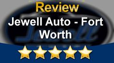 Jewell Auto - Fort Worth Reviews - Superb 5 Star Review by Melissa S.